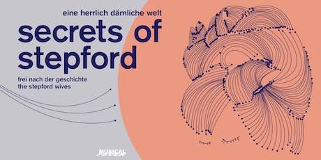 30.8 - Secrets of Stepford tickets