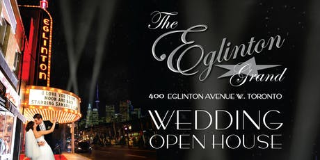 The Eglinton Grand Wedding Open House tickets