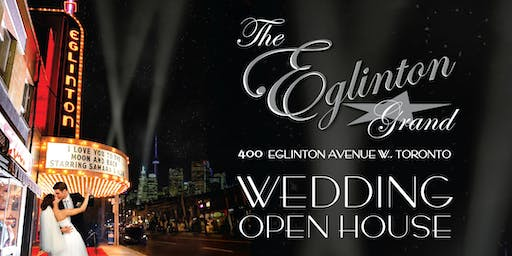The Eglinton Grand Wedding Open House