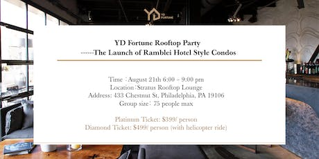 YD Fortune Rooftop Party - The Launch of Ramblei Hotel Style Condos tickets