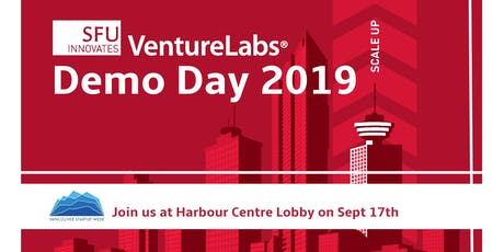 Save the Date! VentureLabs x Vancouver Start Up Week Demo Day 2019 tickets
