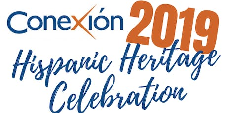 CONEXION 2019 Hispanic Heritage Celebration tickets