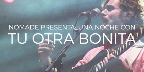 Tu Otra Bonita en Buenos Aires. Nómade Presenta entradas