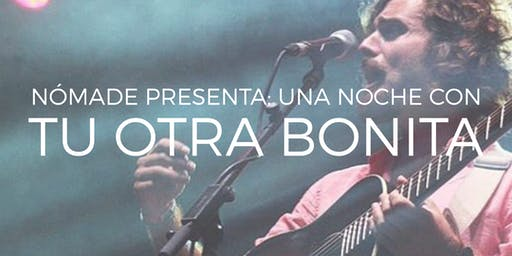 Tu Otra Bonita en Buenos Aires. Nómade Presenta