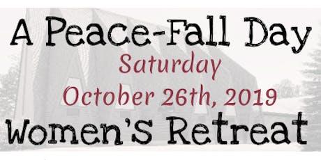 "A Peace ""FALL"" Day - Women's Retreat tickets"
