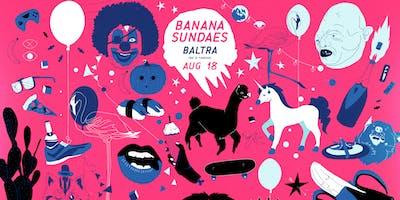 Banana Sundaes feat. Baltra (96 & Forever)
