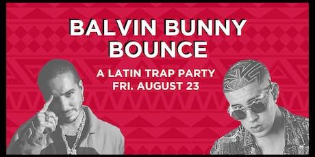 Balvin Bunny Bounce - A Latin Trap Party tickets