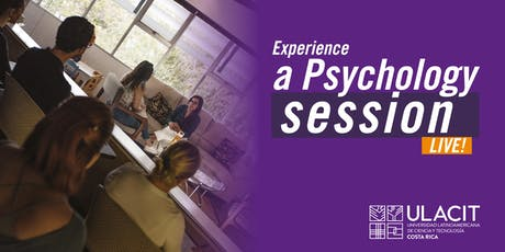 ADMISIONES: Experience a Psychology session LIVE! 23 - Agosto tickets