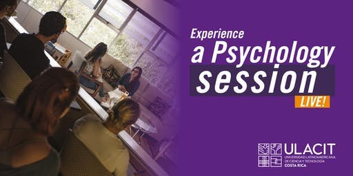 ADMISIONES: Experience a Psychology session LIVE! 23 - Agosto