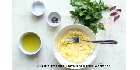 Flavoured Butter (Make & Take)  tickets