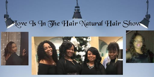 Love is in the Hair(Natural Hair Show)