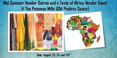 Potomac Mills Mid Summer Vendor Soiree and a Taste of Africa Event
