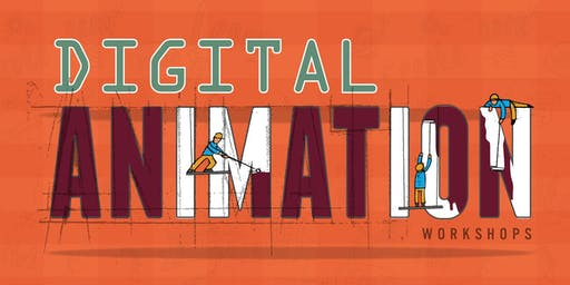 Digital Animation Workshop Ages 10+