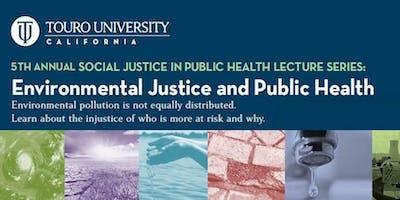 Social Justice in Public Health: Environmental Justice