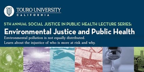 Social Justice in Public Health: Environmental Justice  tickets