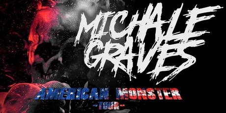 Michale Graves American Monster Tour at The Stanhope House tickets
