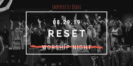 Reset Worship Night tickets