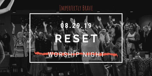 Reset Worship Night