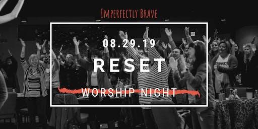 Reset Worship Night