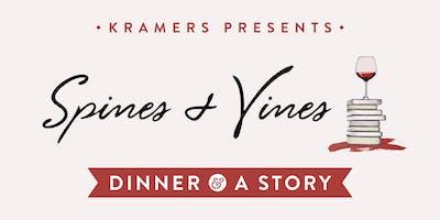 Kramers Dinner & A Story: w/ Spines & Vines