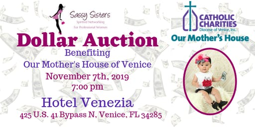 Sassy Sister's Dollar Auction Benefiting Our Mother's House of Venice