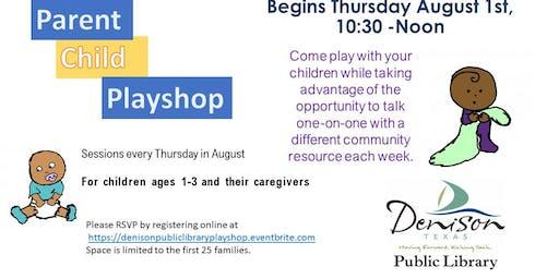 Parent Child Playshop August