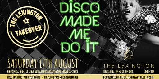 Disco made me do it! Lexington rooftop bar takeover - Free Party