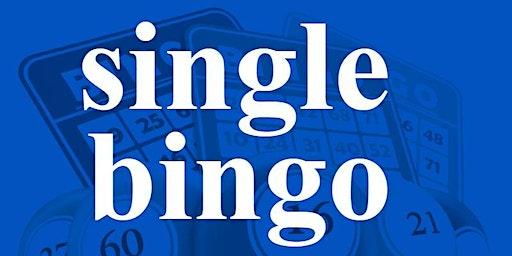SINGLE BINGO WEDNESDAY JANUARY 15, 2020