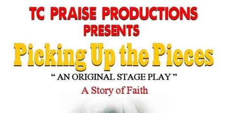 """""""Picking Up the Pieces"""" Stage Play tickets"""