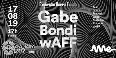 Excursão AME CLUB - GABE, BONDI e wAFF| Nárnia Bus