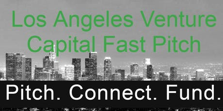 Los Angeles Venture Capital Fast Pitch tickets