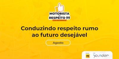 BH - Motorista de Respeito 99: Conduzindo respeito rumo ao futuro desejável.