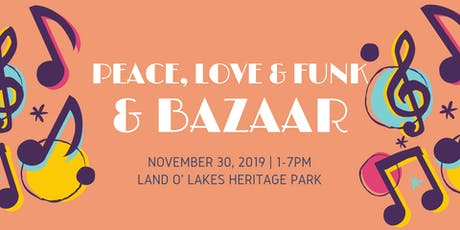 Peace, Love & Funk Fest featuring Bizarre Bazaar tickets