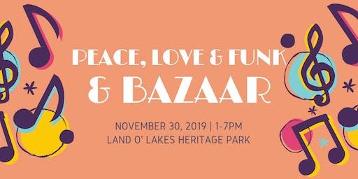 Peace, Love & Funk Fest featuring Bizarre Bazaar