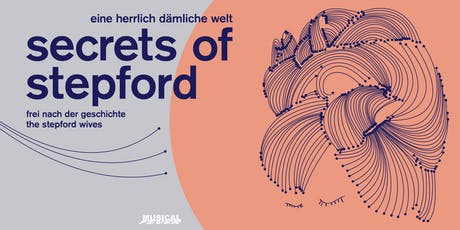 31.8 - Secrets of Stepford tickets