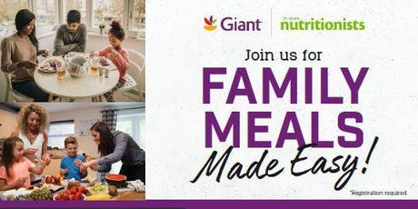 Family Meals Made Easy at Giant-Virginia  tickets