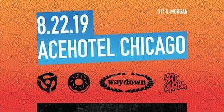 45 Donuts X Waydown @AceHotel Chicago w/ Rampage, Dj Shoba, Tewz Rock tickets