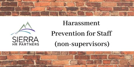Harassment Prevention for Staff (Non-Supervisors) tickets