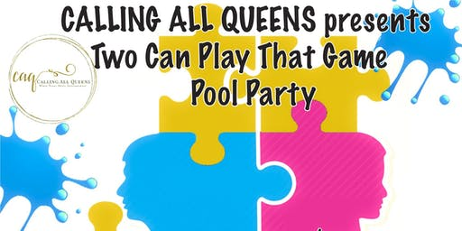 Calling All Queens Pool Party