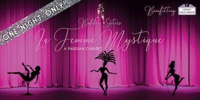 La Femme Mystique benefitting Curtain Up Cancer Foundation