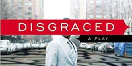 Book Discussion-Disgraced tickets