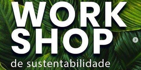 VI WORKSHOP DE SUSTENTABILIDADE - BRASIL SUSTENTÁVEL - HORIZONTE  2050
