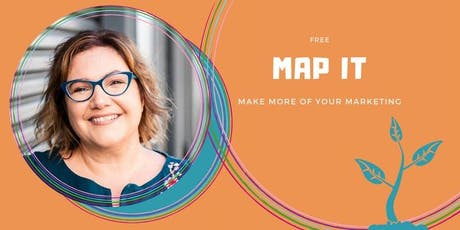 FREE MAP IT: Simple and Clever Ways to Market Your Business - Hamilton tickets