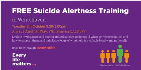 FREE Suicide Alertness Training - Whitehaven tickets