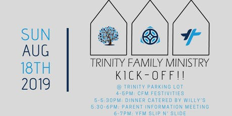 Trinity Family Ministry Kick-Off!! tickets