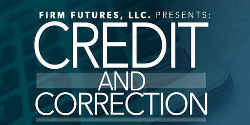 Credit & Correction by Firm Futures, LLC.