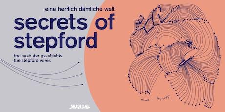 8.9 - Secrets of Stepford tickets