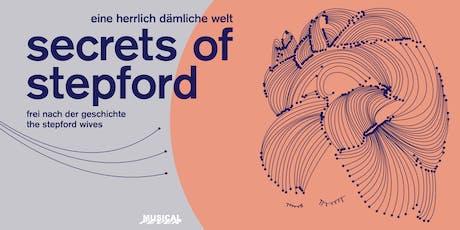 13.9 - Secrets of Stepford Derniere tickets