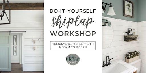 DIY Shiplap Workshop