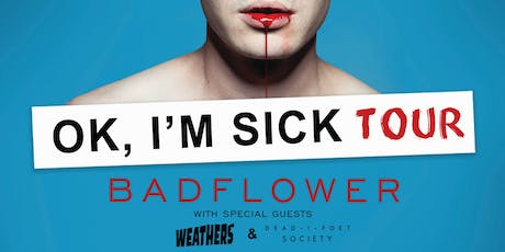 BADFLOWER tickets